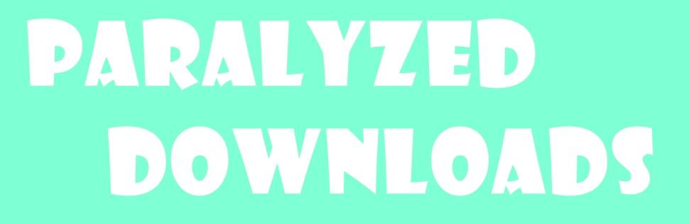 Paralyzed Dowloads
