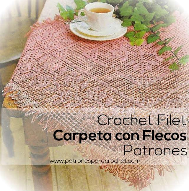 Carpeta Crochet Filet con Flecos / patrones | Patrones para Crochet