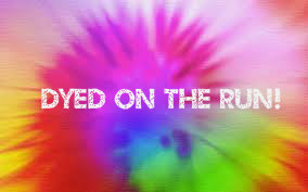 Dyed on the Run!