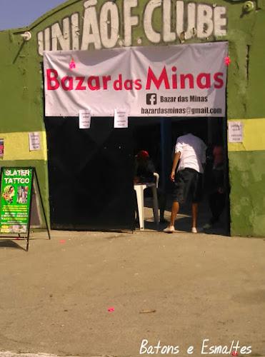 Visitando o Bazar das Minas!!