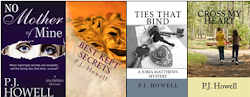 "Make sure to check out the tab titled ""Books by PJ Howell"" for a complete list of my books"