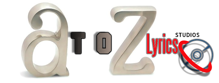 A to Z Lyrics