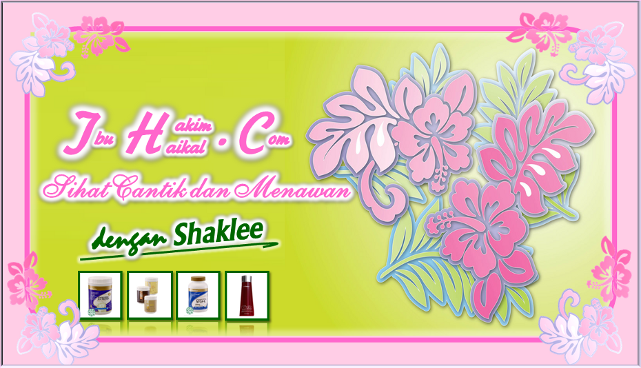 Sihat Cantik Menawan Dengan Shaklee