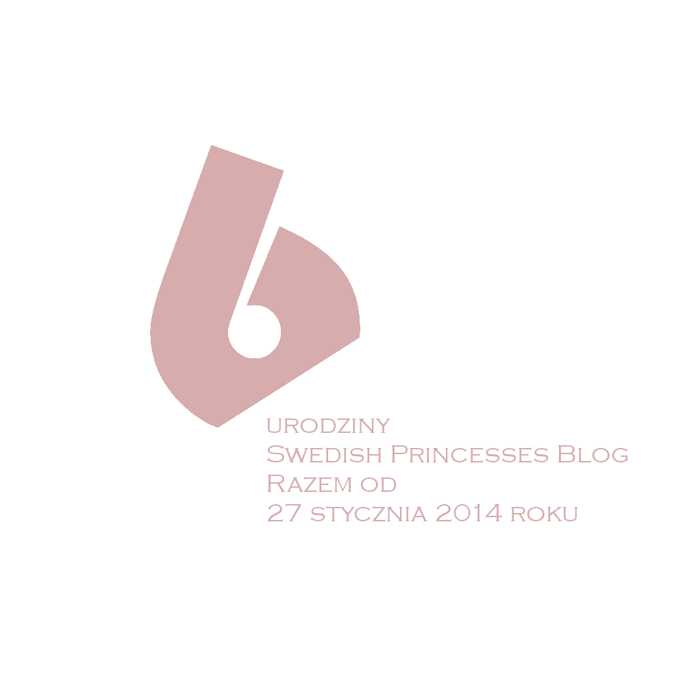 6 urodziny Swedish Princesses Blog