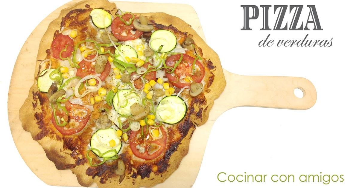 Pizza casera de verduras cocinar con amigos for Que cocinar con verduras
