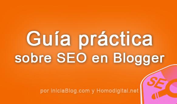 Guía práctica sobre SEO en Blogger