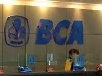 LOWONGAN KERJA BANK BCA PALING LAMBAT 5 JANUARI 2015