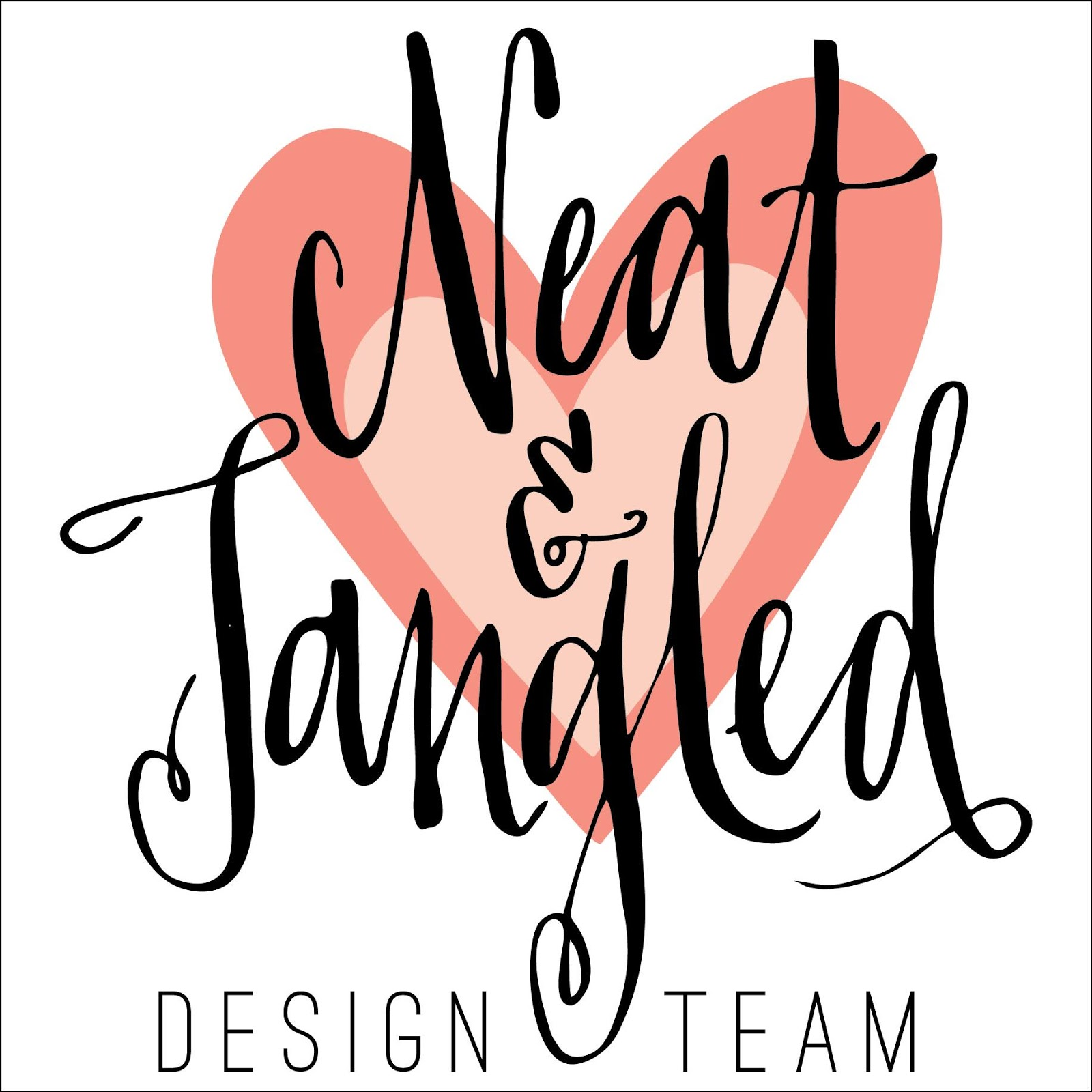 I DESIGN FOR NEAT & TANGLED