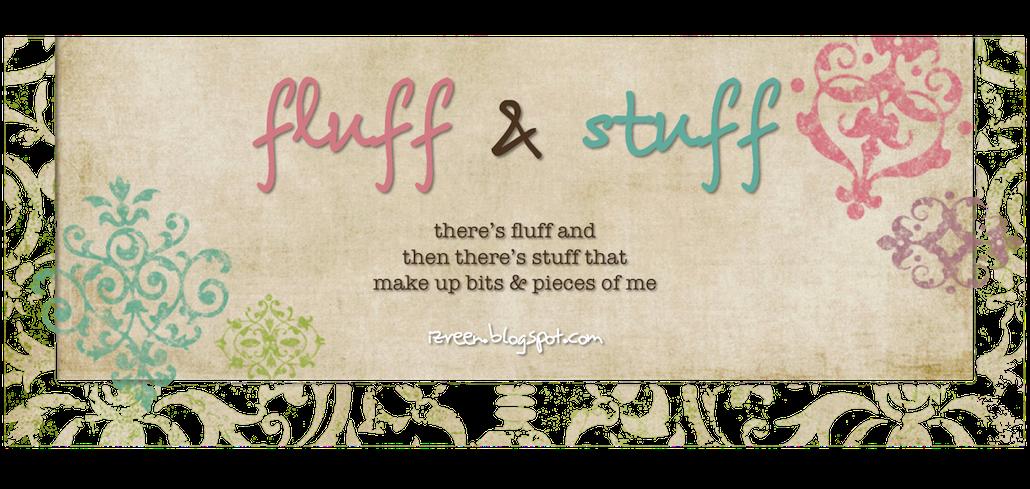 fluff & stuff