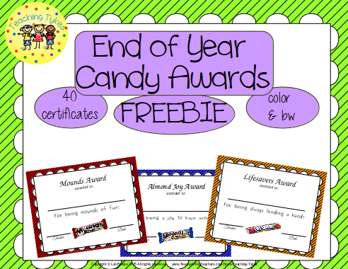 https://www.teacherspayteachers.com/Product/End-Of-Year-Awards-Candy-Awards-FREEBIE-1838488