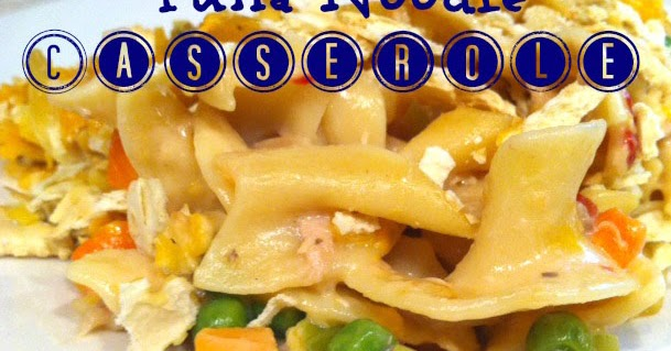 life. family. love.: tuna noodle casserole