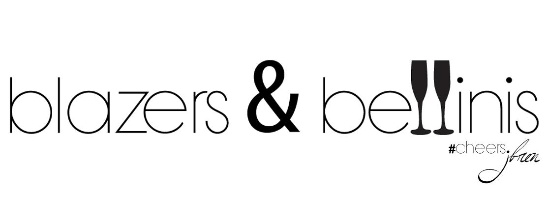 Blazers & Bellinis