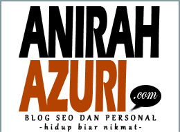 ANIRAH AZURI™ Blog SEO dan Personal Malaysia