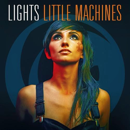 Lights - Little Machines (Deluxe Edition) - 2014