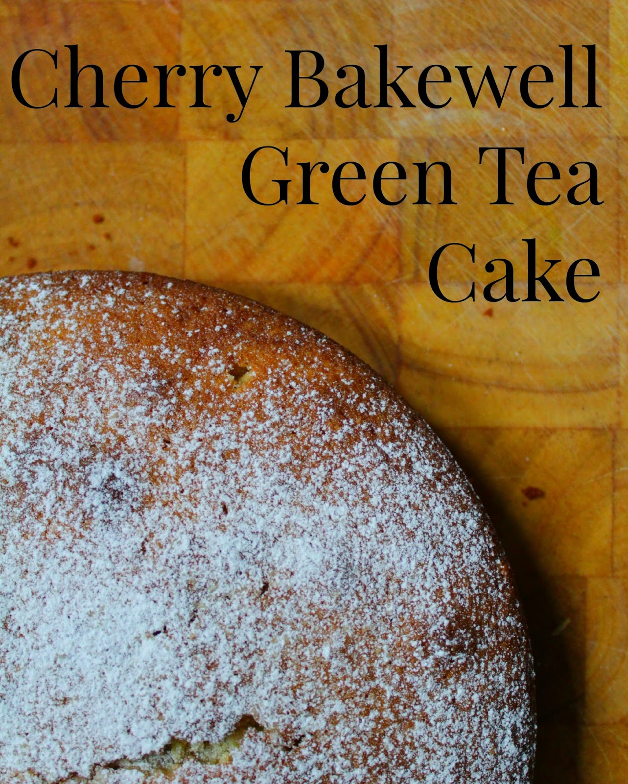 Cherry Bakewell Green Tea Cake // 76sunflowers