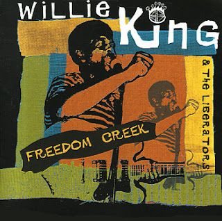 WILLIE KING & THE LIBERATORS - FREEDOM CREEK (2000)