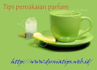 http://www.duniatips.web.id/2012/11/tips-pemakaian-parfum-yang-benar.html