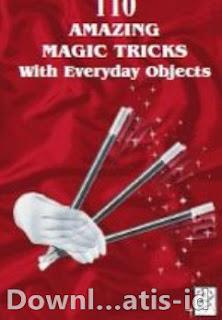 Ebook 110 Trik Sulap Dengan Dengan Benda Di Sekitar Kita