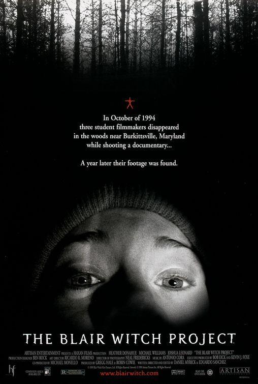 http://1.bp.blogspot.com/-I7VDLGG5kjo/TWQxvMk8lyI/AAAAAAAAAx0/Knf3WhopND8/s1600/blair_witch_project_poster.jpg