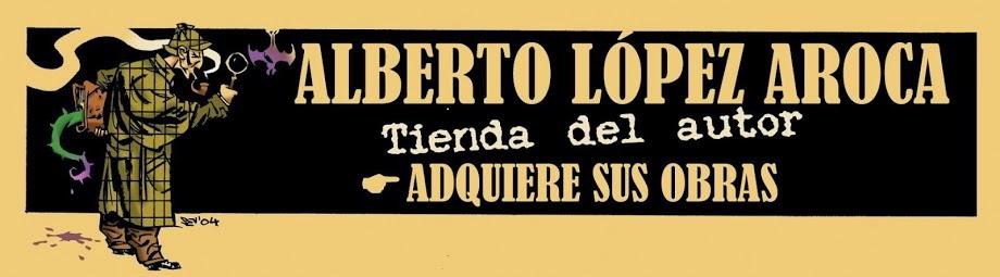 COMPRA OBRAS DE ALBERTO LÓPEZ AROCA