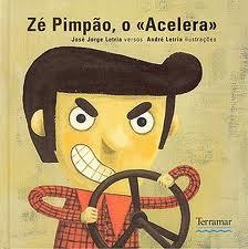 Zé Pimpão, o «Acelera»