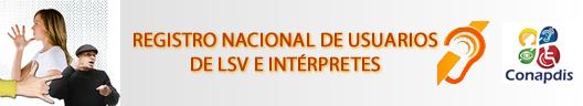 REGISTRO NACIONAL DE USUARIOS DE LENGUAJE DE SEÑAS VENEZOLANAS (LSV)  E INTERPRETES