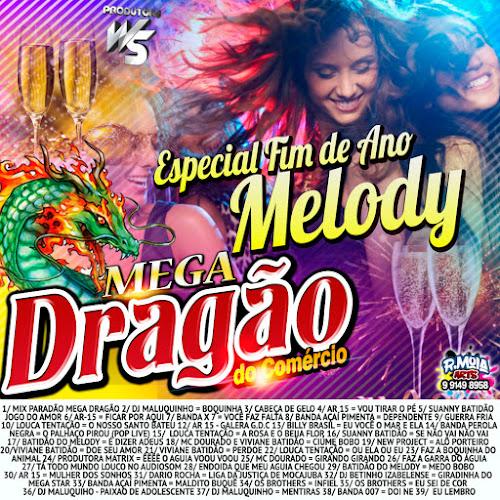 DRAGÃO DO COMÉRCIO MELODY ESPECIAL FIM DE ANO