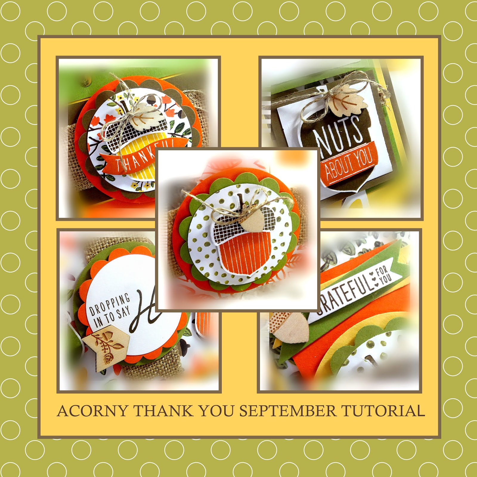 September 2015 Acorny Thank You Tutorial