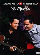 DVD - João Neto e Frederico - Só Modão 2011