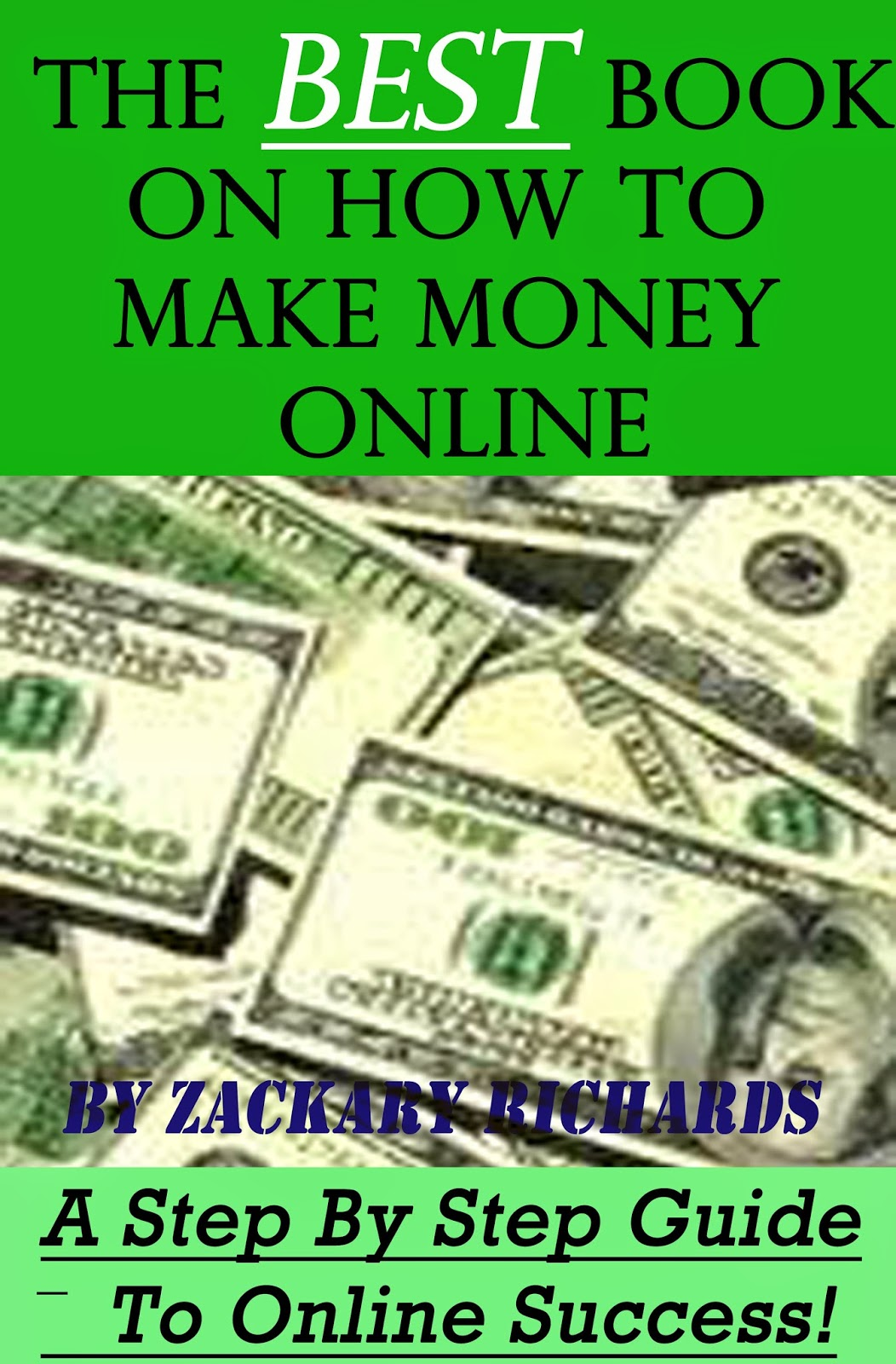 How To Make A Book Cover Step By Step : The best book on how to make money online a step by