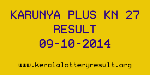 Karunya Plus Lottery KN 27th Draw Result 09-10-2014