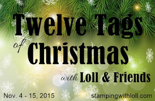 http://www.stampingwithloll.com/2015/11/day-eleven-twelve-tags-of-christmas.html