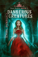 Dangerous Creatures, Book 3