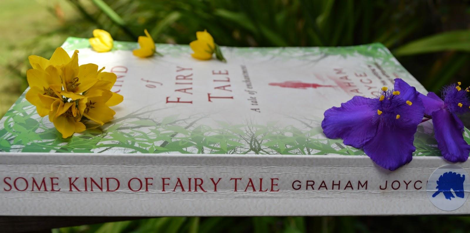 Some Kind of Fairy Tale, Tara, Bluebells, novel, fairies,  book cover, review, Graham Joyce, UK edition, photo, photograph, fairy tale,