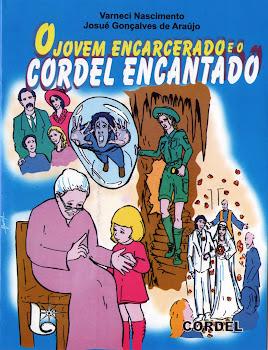 O Jovem Encarcerado e o Cordel Encantado
