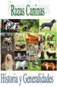 Razas Caninas, Historia y Generalidades