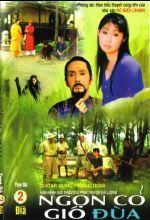 Ngọn Cỏ Gió Đùa - Ngon Co Gio Dua HTV9