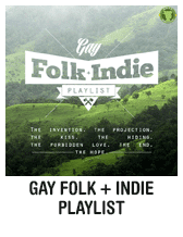 Gay folk + indie playlist