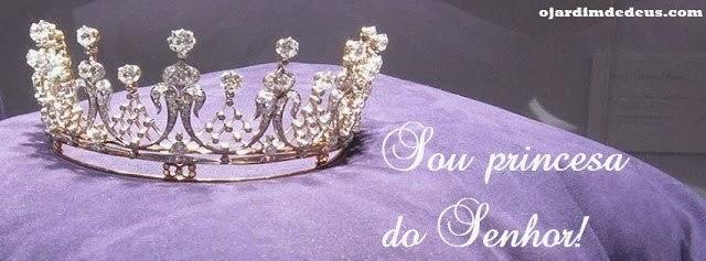 Princesas do Senhor!