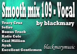 Smooth mix 109 - Vocal [by blackmary]02082013