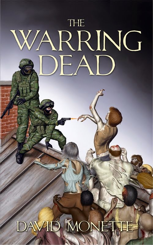 The Warring Dead (In the Time of the Dead Book II)
