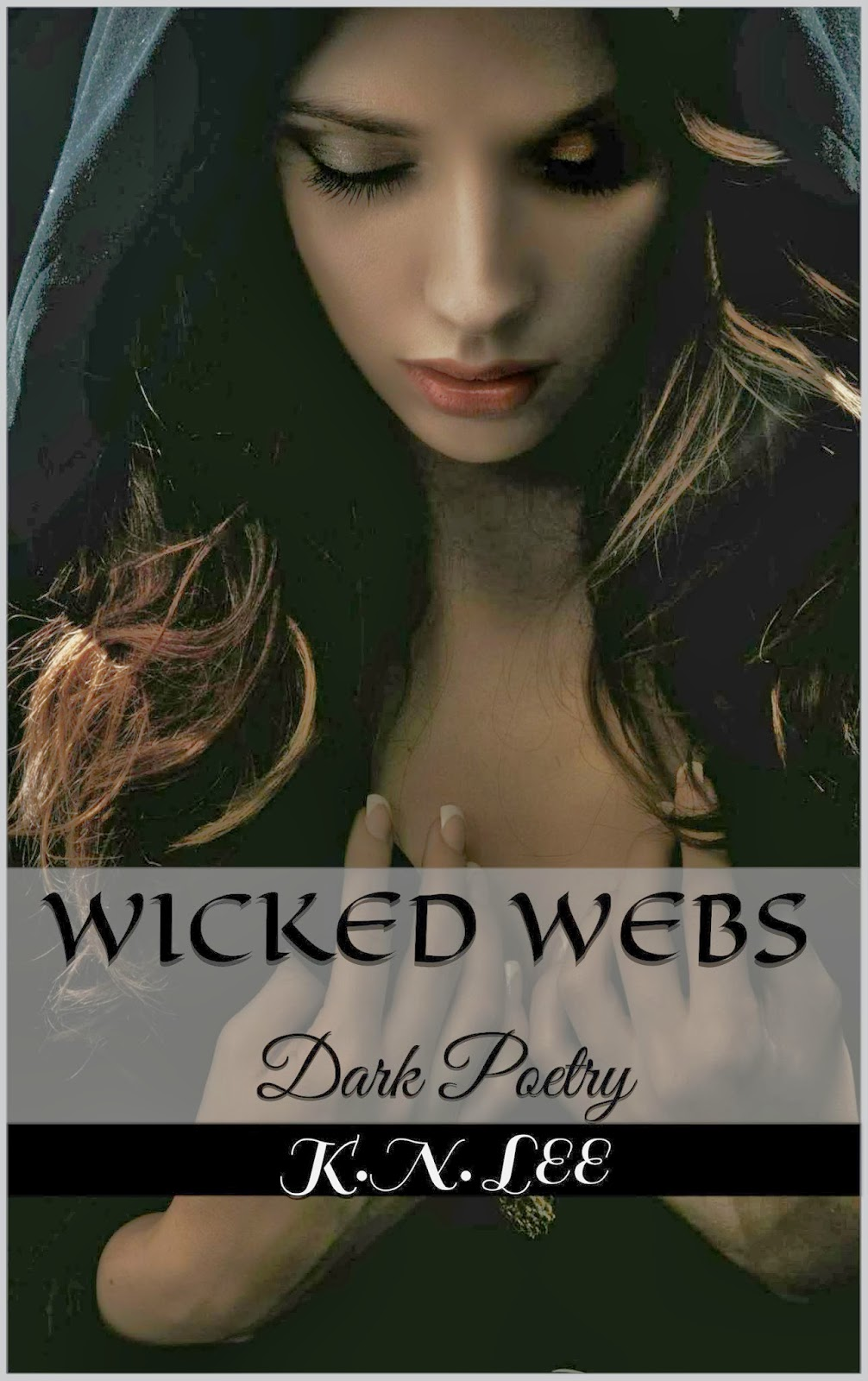 http://www.amazon.com/Wicked-Webs-K-N-Lee-ebook/dp/B00D9YCZGQ/ref=pd_sim_kstore_4?ie=UTF8&refRID=1X47B68TXKT82YKZAWQE