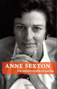 Anne Sexton: un autorretrato en cartas (Linteo, 2015) (Con Clark, González Iglesias y Rebolledo)