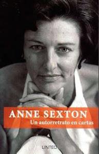 Anne Sexton: un autorretrato en cartas (Linteo, 2015) (Con Clark, González Iglesias y Rebolledo)