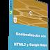 (Udemy) Geolocalización con HTML5 y Google Maps