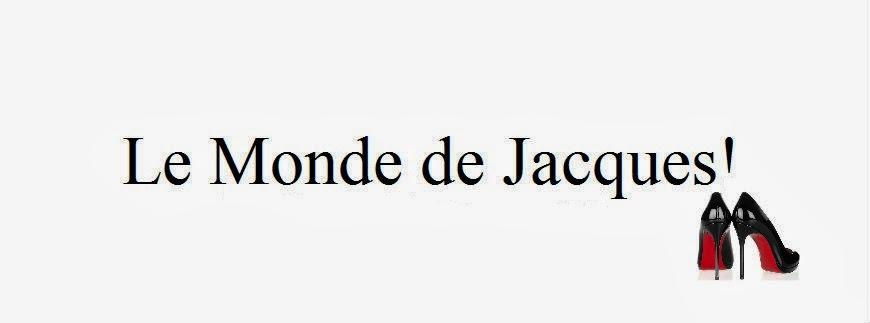 Le Monde de Jacques!