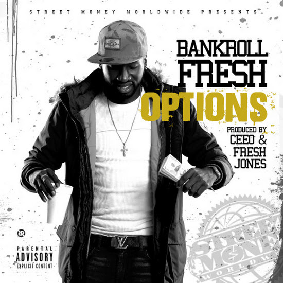 Bankroll Fresh - Options