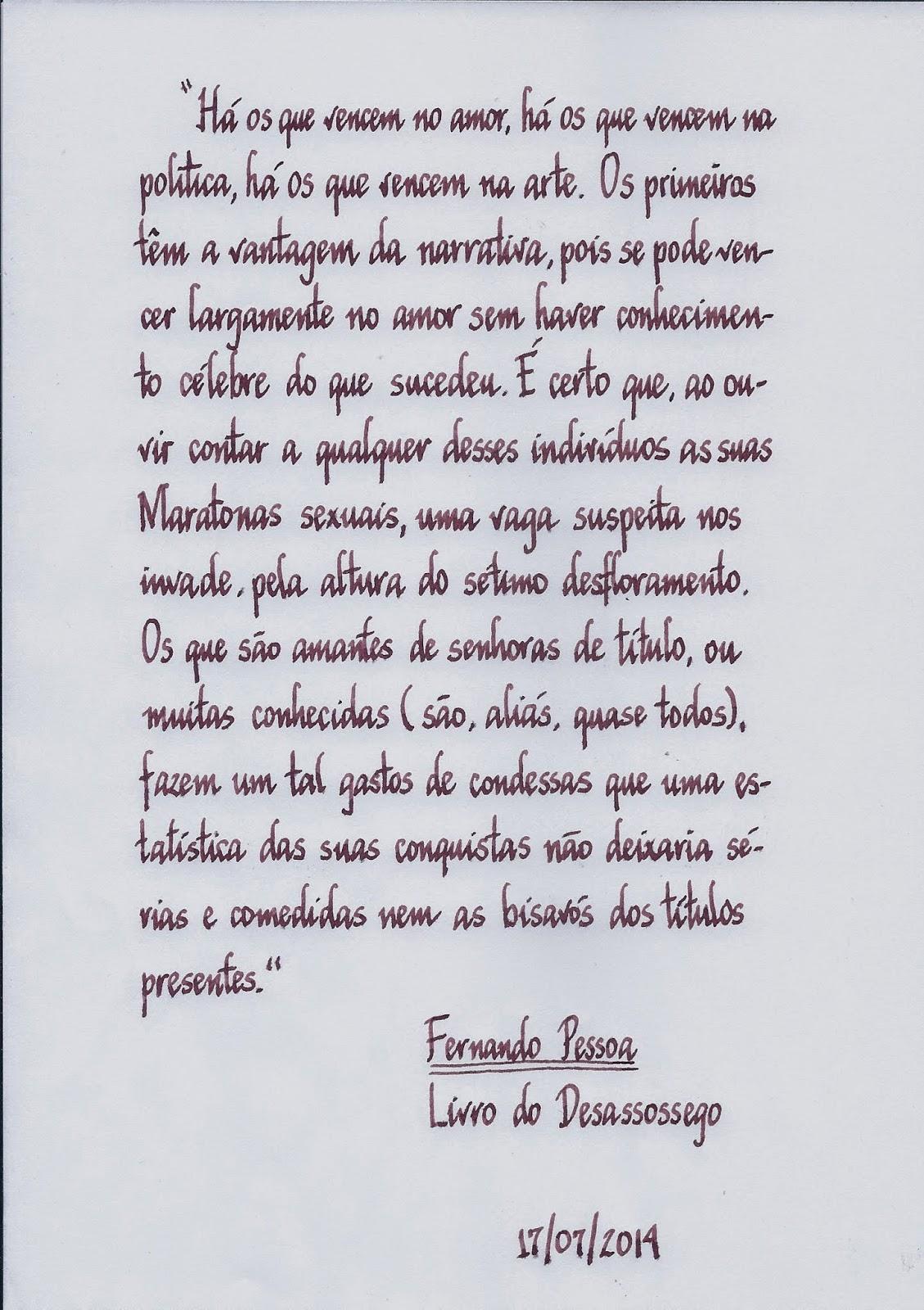 Livro do Desassossego de Fernando Pessoa / Book of Disquiet by Fernando Pessoa / Montblanc 145 obb nib and Noodler's Nightshade ink
