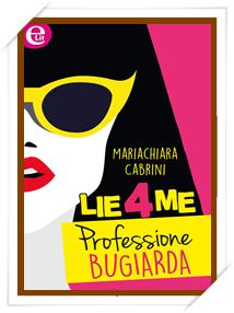 LIE4ME di Mariachiara Cabrini