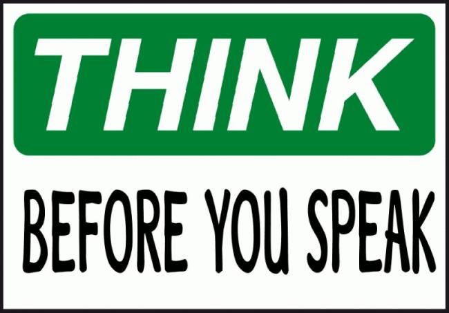 Hãy suy nghĩ trước khi nói